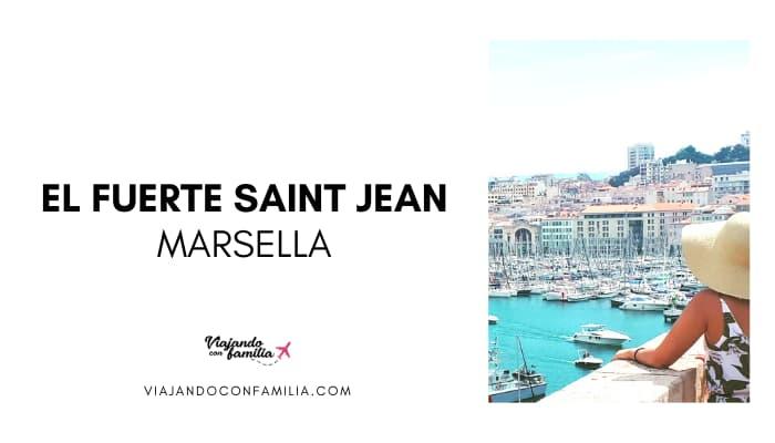Fuerte Saint Jean Marsella